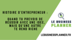 histoire d'entrepreneur